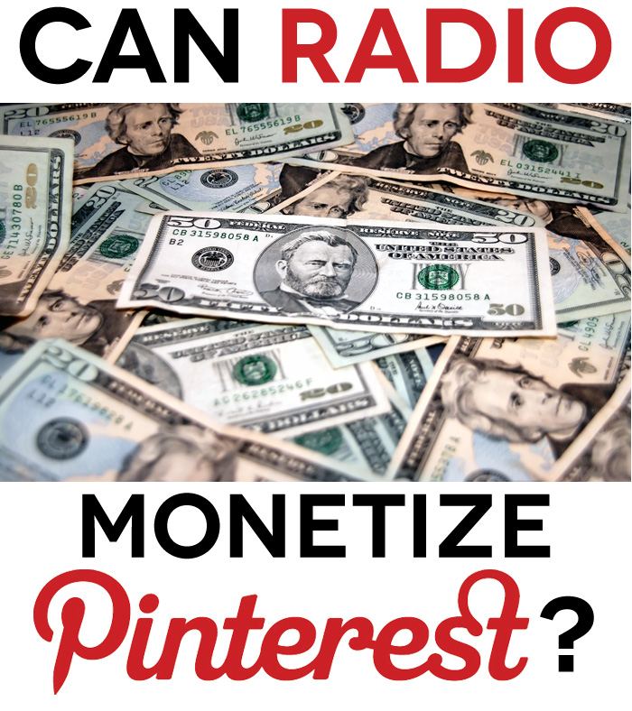 Can Radio Monetize Pinterest?